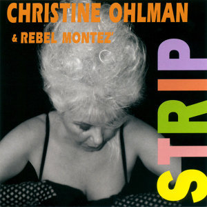 Christine Ohlman & Rebel Montez 歌手頭像