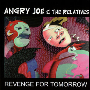 Angry Joe & The Relatives 歌手頭像