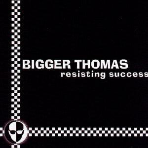 Bigger Thomas 歌手頭像