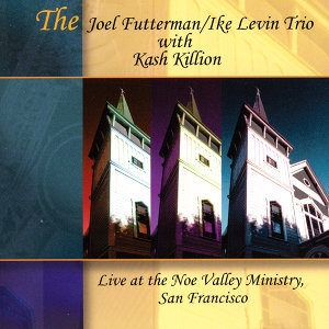 The Joel Futterman/Ike Levin Trio with Kash Killion