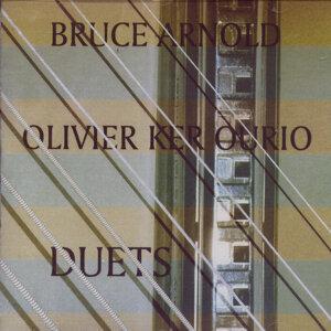 Bruce Arnold & Olivier Ker Ourio