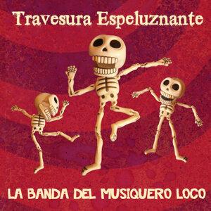 La Banda del Musiquero Loco 歌手頭像