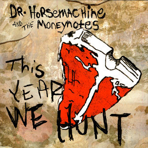Dr. Horsemachine & the Moneynotes 歌手頭像