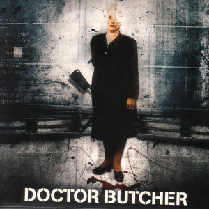 Doctor Butcher 歌手頭像