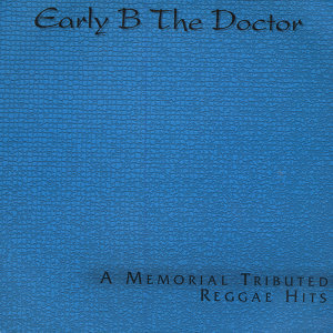 Early B. The Doctor 歌手頭像