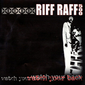 Riff Raff 500