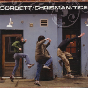 CORBETT/CHRISMAN/TICE 歌手頭像