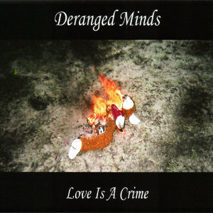 Deranged Minds 歌手頭像