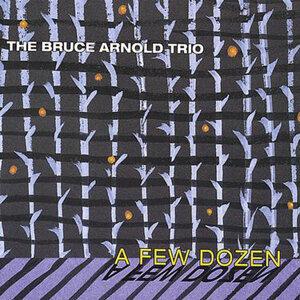 Bruce Arnold Trio