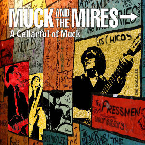 Muck & The Mires 歌手頭像