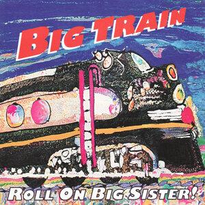 Big Train 歌手頭像