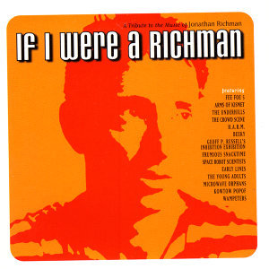 If I Were a Richman- A Tribute to Jonathan Richman 歌手頭像
