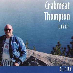 Crabmeat Thompson 歌手頭像