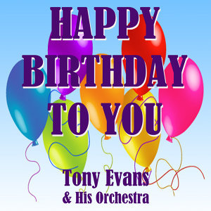 Tony Evans & His Orchestra 歌手頭像