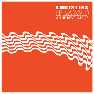Christian Bland and the Revelators 歌手頭像