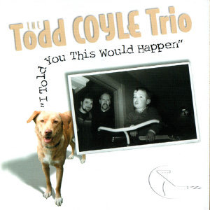 The Todd Coyle Trio 歌手頭像