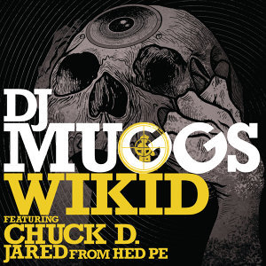 DJ Muggs feat. Chuck D & Jared from HED PE 歌手頭像