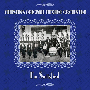 Celestin's Original Tuxedo Orchestra 歌手頭像
