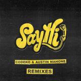 Codeko, Austin Mahone