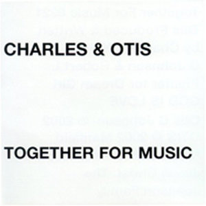 Charles and Otis