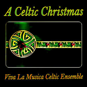 Viva La Musica Celtic Ensemble 歌手頭像