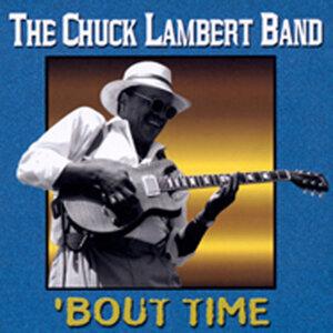 The Chuck Lambert Band 歌手頭像