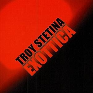 Troy Stetina 歌手頭像