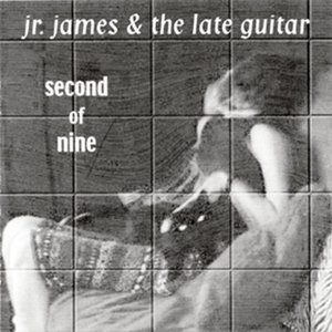Jr. James and The Late Guitar 歌手頭像