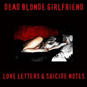 Dead Blonde Girlfriend