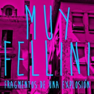 Muy Fellini