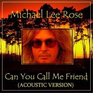 MICHAEL LEE ROSE 歌手頭像