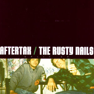 Aftertax / The Rusty Nails 歌手頭像