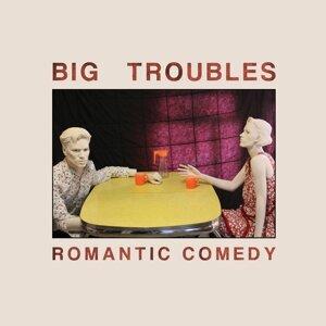 Big Troubles 歌手頭像