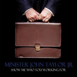Minister John Taylor Jr. 歌手頭像