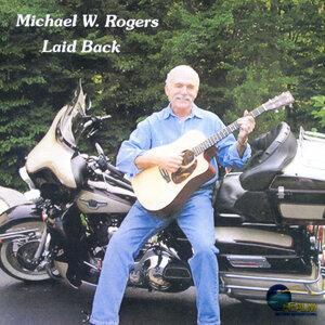 Michael W. Rogers 歌手頭像