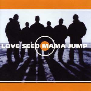 Love Seed Mama Jump 歌手頭像
