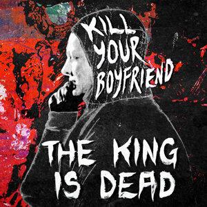 Kill Your Boyfriend 歌手頭像
