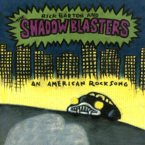 Rick Barton & The Shadowblasters 歌手頭像