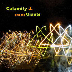 Calamity J and the Giants 歌手頭像