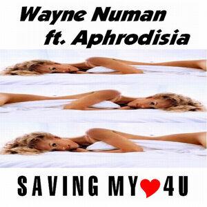 Wayne Numan ft. Aphrodisia 歌手頭像