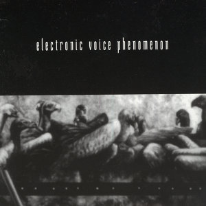 Electronic Voice Phenomenon 歌手頭像