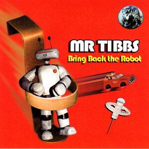 Mr. Tibbs 歌手頭像