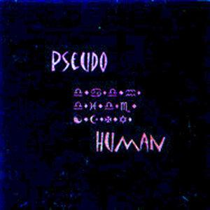 Pseudo Human