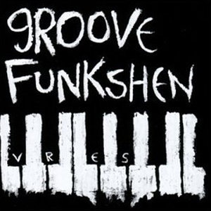Groove Funkshen 歌手頭像