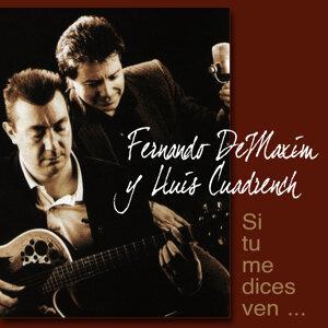 Fernando DeMaxim & Lluis Cuadrench 歌手頭像