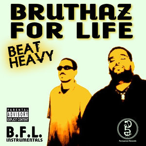BFL (Bruthaz For Life) 歌手頭像