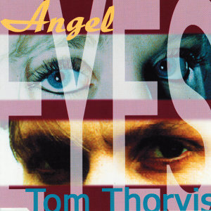 Angel & Tom Thorvis 歌手頭像