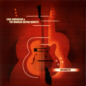 Carl Amundson and The Modern Guitar Quintet 歌手頭像