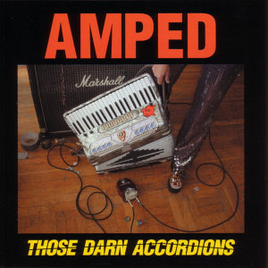 Those Darn Accordions 歌手頭像