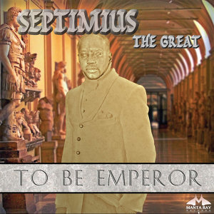 Septimius The Great
